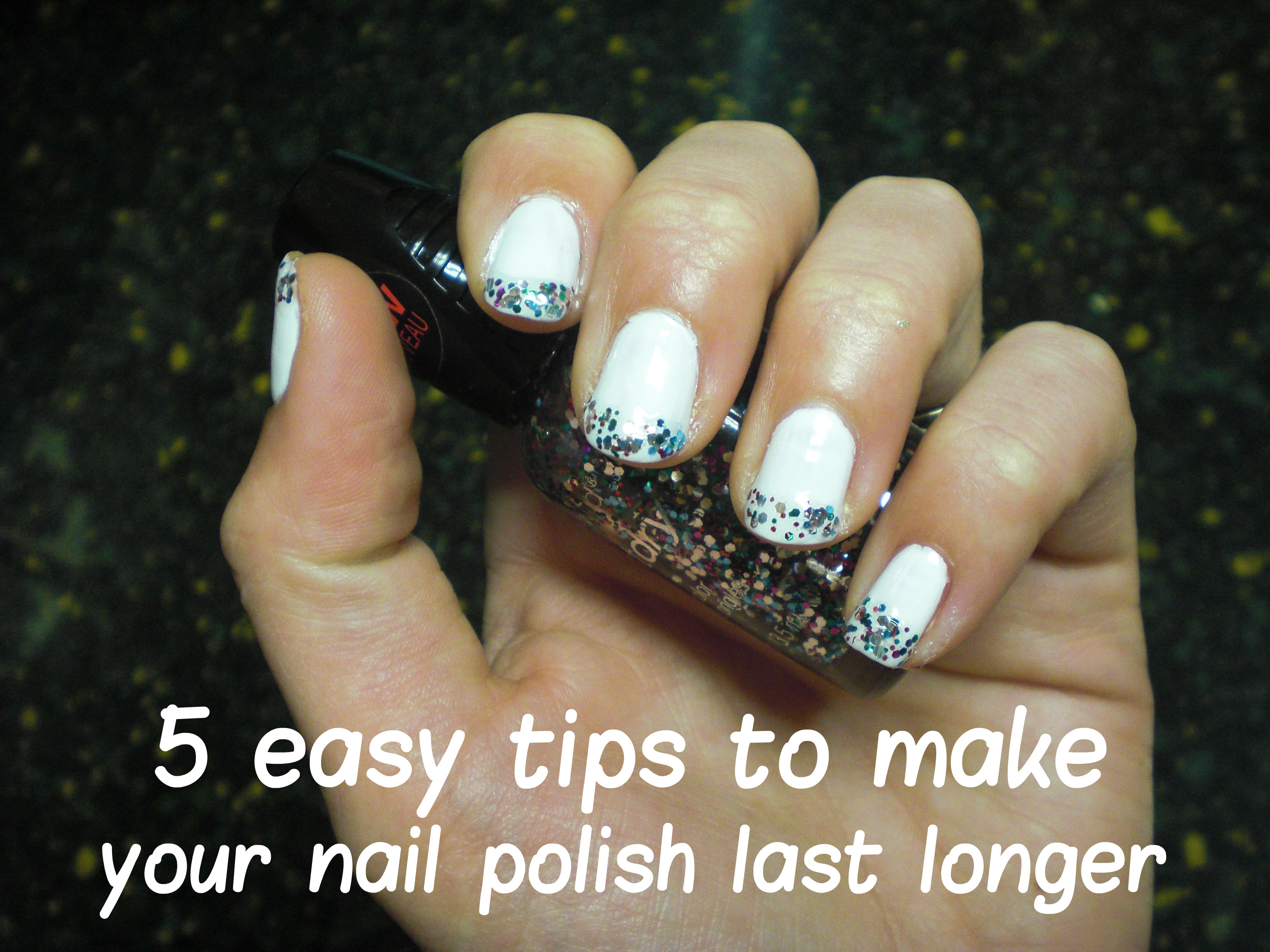 5 Easy Tips to Make Your Nail Polish Last Longer | All That Glitters